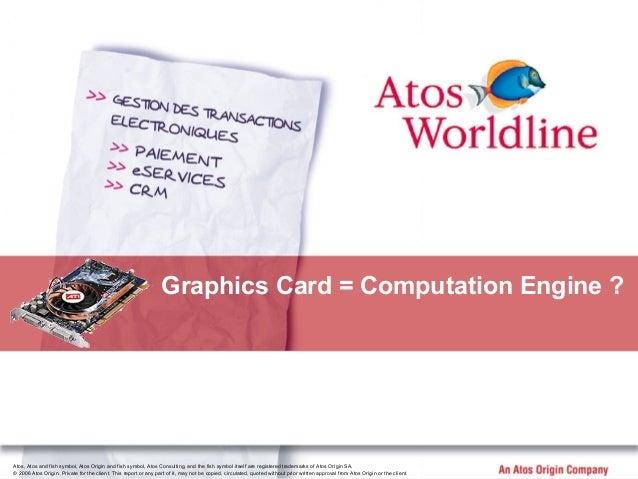 Atos, Atos and fish symbol, Atos Origin and fish symbol, Atos Consulting, and the fish symbol itself are registered tradem...