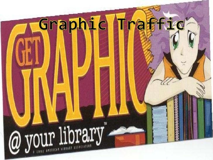 Graphic Traffic<br />