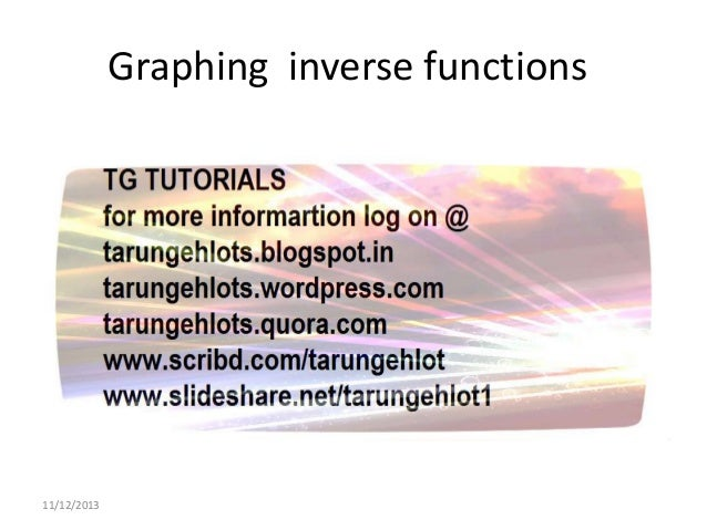 Graphing inverse functions  11/12/2013