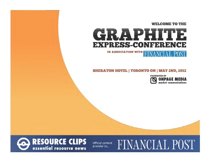 How To Think About Graphite Going Forward                     May 2, 2012                     Toronto, ON             Grap...