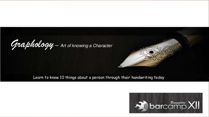 Graphology: Art of knowing a character