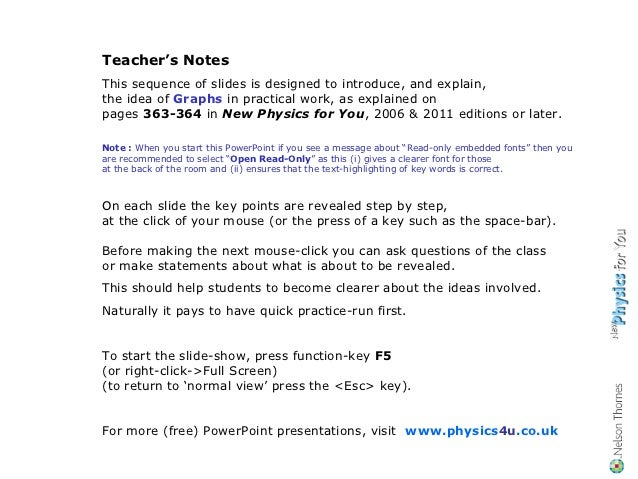 Teacher's NotesThis sequence of slides is designed to introduce, and explain,the idea of Graphs in practical work, as expl...