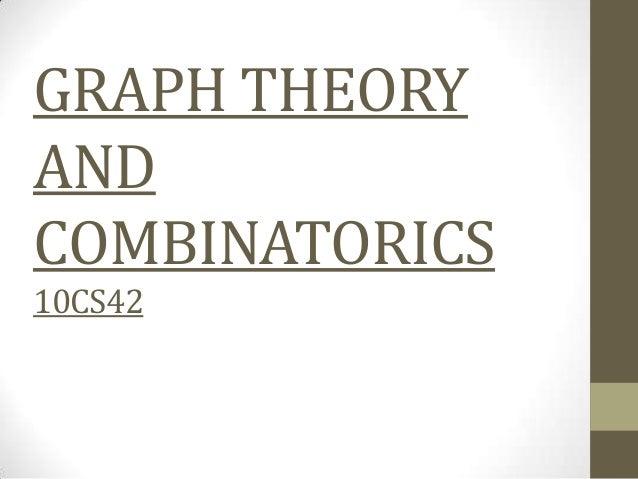 GRAPH THEORYANDCOMBINATORICS10CS42