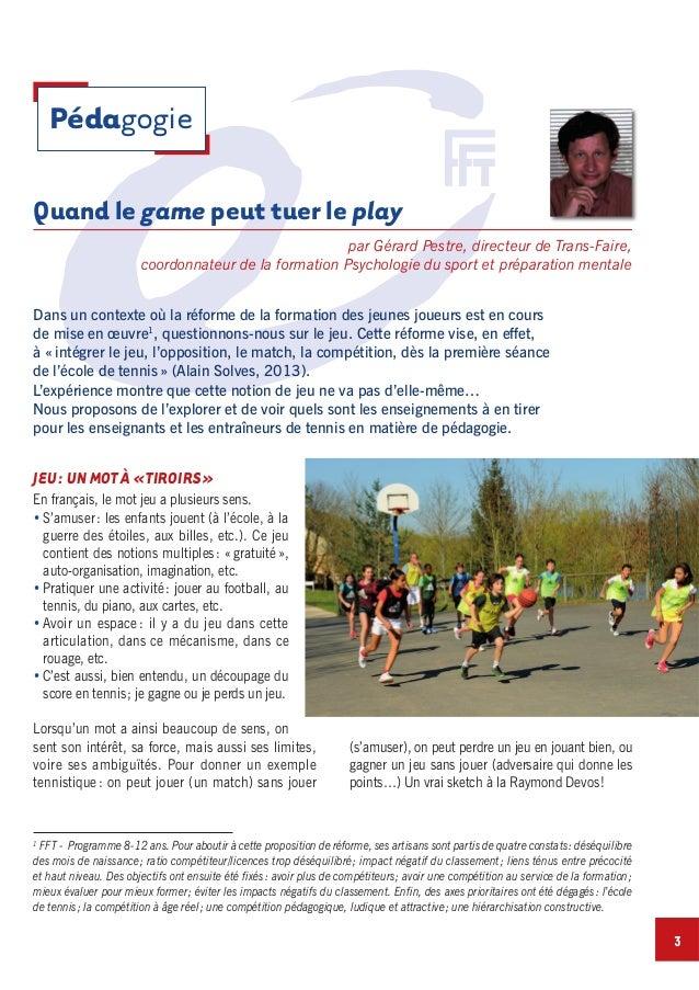 par Gérard Pestre, directeur de Trans-Faire, coordonnateur de la formation Psychologie du sport et préparation mentale En ...
