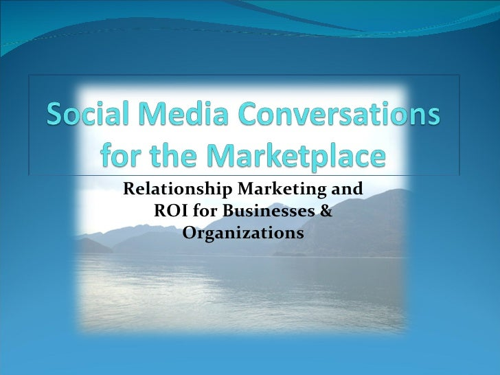 Social Media Conversations for the Marketplace