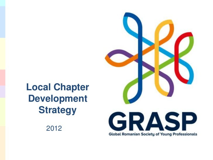 GRASP Local Chapters Development Strategy - 10 pasi