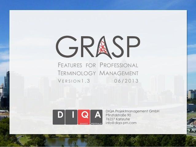 DIQA Projektmanagement GmbHPfinztalstraße 9076227 Karlsruheinfo@diqa-pm.comFEATURES FOR PROFESSIONALTERMINOLOGY MANAGEMENT...