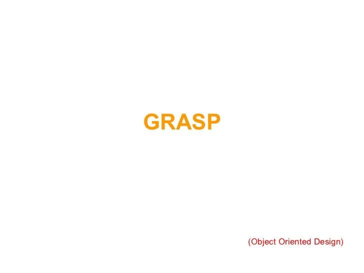 GRASP (Object Oriented Design)