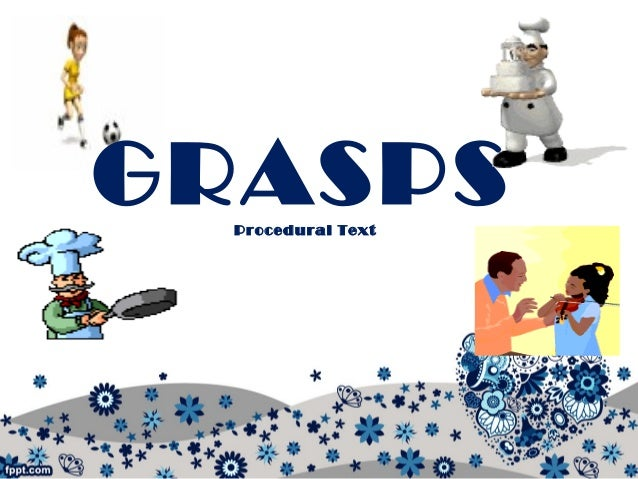 GRASPSProcedural Text