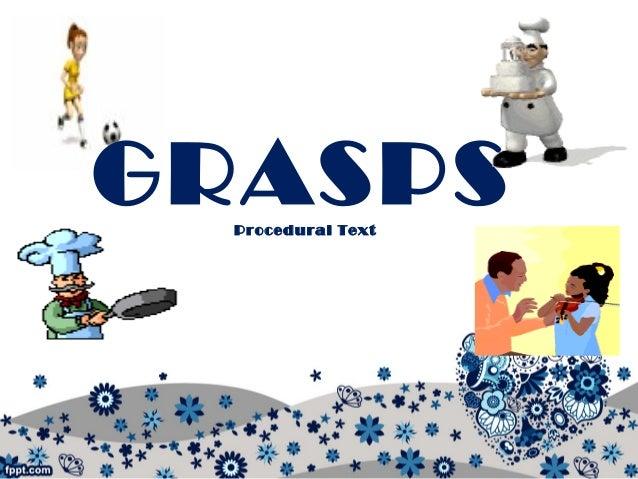 GRASPS about Procedural Text