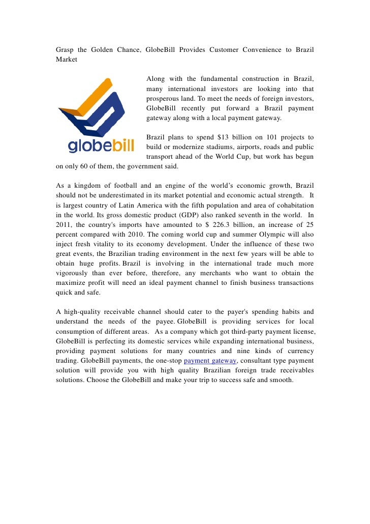 Grasp the Golden Chance, GlobeBill Provides Customer Convenience to BrazilMarket                              Along with t...