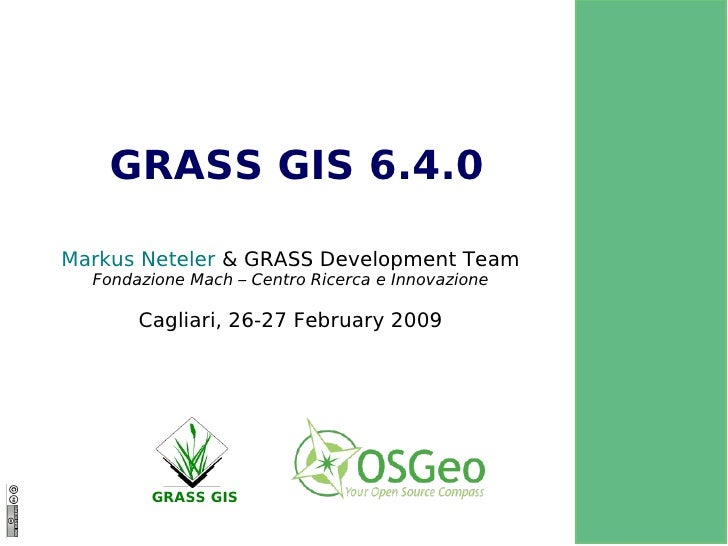 The upcoming GRASS GIS 6.4.0 release