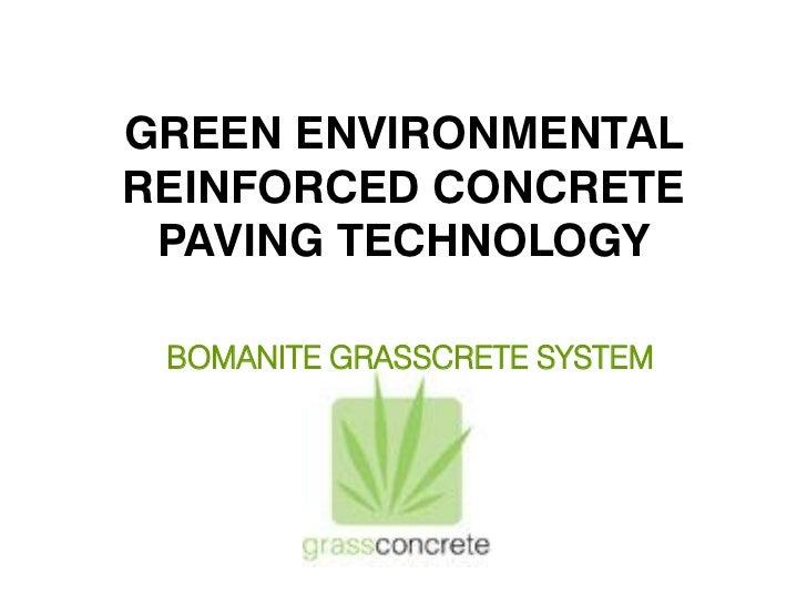 GREEN ENVIRONMENTALREINFORCED CONCRETE PAVING TECHNOLOGY BOMANITE GRASSCRETE SYSTEM