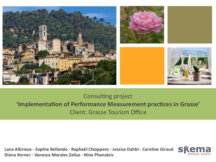 Consulng project          'ImplementaGon of Performance Measurement pracGces in Grasse'                   ...