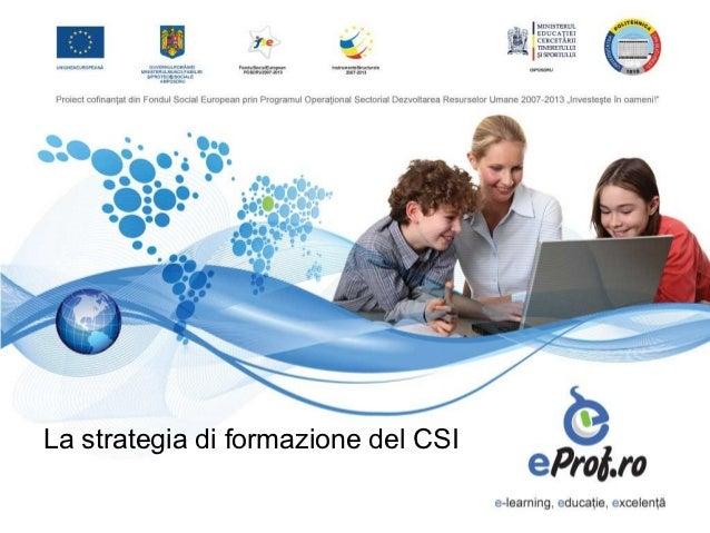 Marco Grassini, Direzione Impresa, Lavoro e Scuola CSI Piemonte - La strategia di formazione del CSI Piemonte
