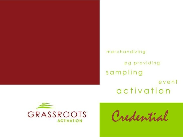 Grassroots activation credential 2011