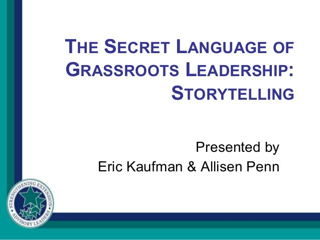 Grassroots leadership storytelling