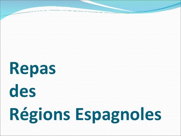 Repas  des  Régions Espagnoles