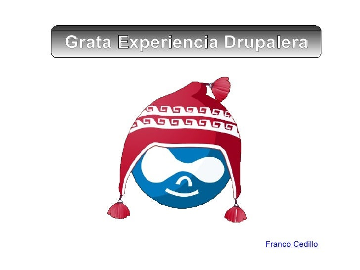 Gratificante Experiencia Drupalera