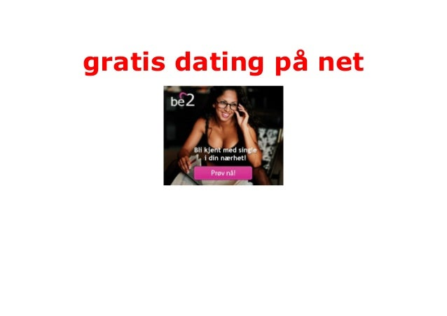 gratis dating på nett bisex