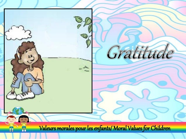 Valeurs morales pour les enfants/ Moral Values for Children