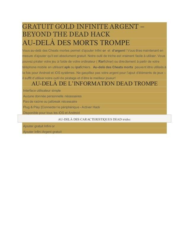 GRATUIT GOLD INFINITE ARGENT –  BEYOND THE DEAD HACK  AU-DELÀ DES MORTS TROMPE  Vous au-delà des Cheats mortes permet d'aj...