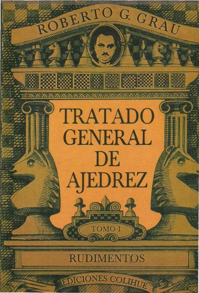 Tratado G. de Ajedrez I. Rudimentos.