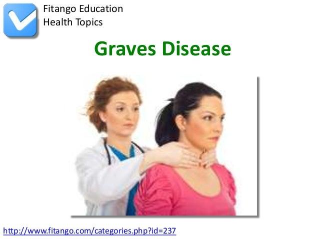 Fitango Education          Health Topics                       Graves Diseasehttp://www.fitango.com/categories.php?id=237