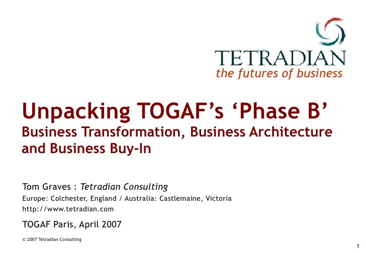 Unpacking TOGAF's 'Phase B': Business Transformation, Business Architecture and Business Buy-In