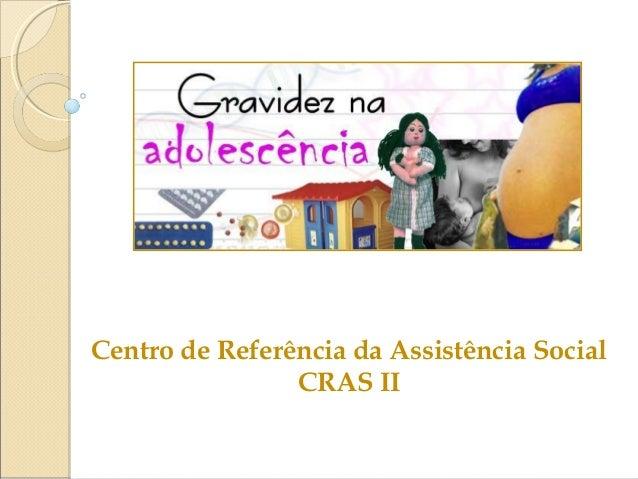 Centro de Referência da Assistência Social CRAS II