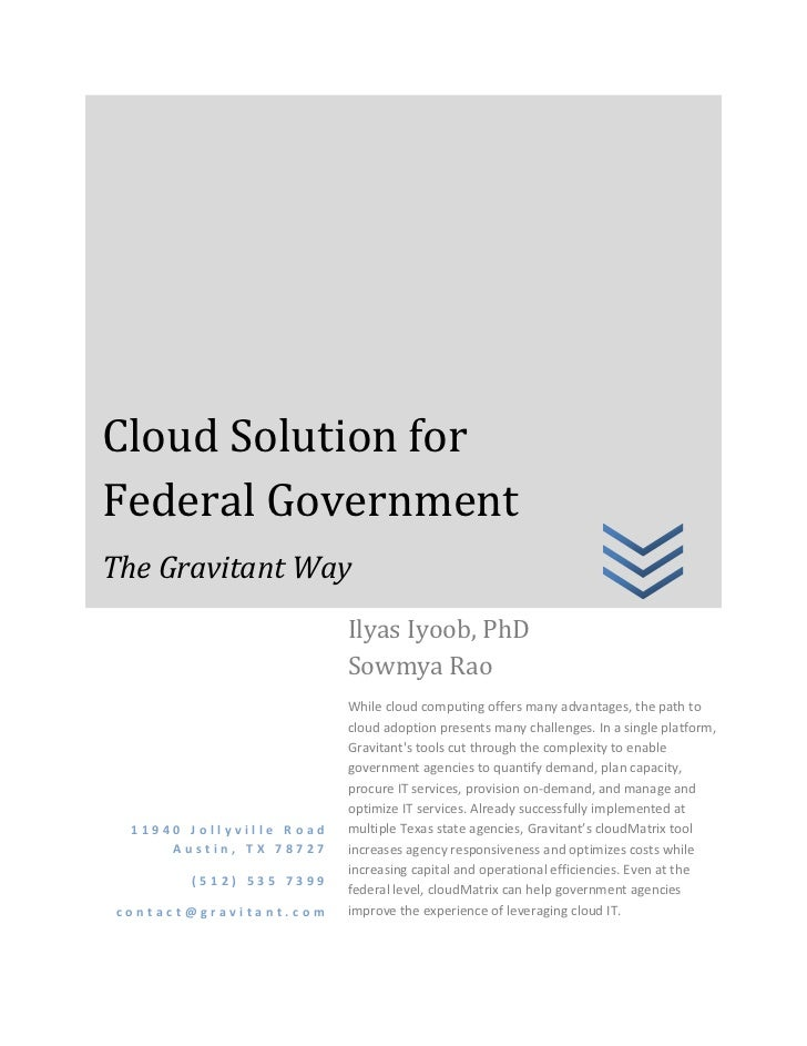 Cloud Solution forFederal GovernmentThe Gravitant Way                         Ilyas Iyoob, PhD                         Sow...