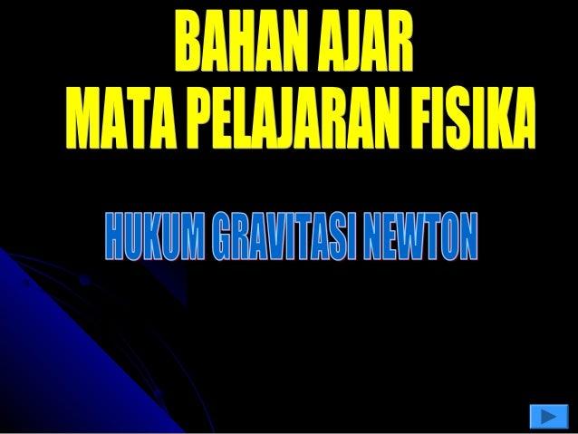 Hukum Gravitasi NewtonHukum Gravitasi Newton