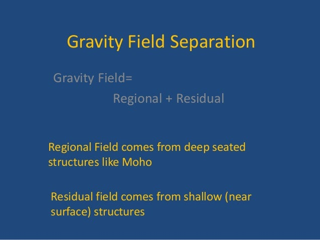 Gravity field separation