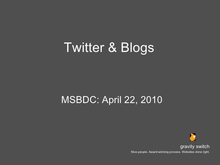 Twitter and Blogs - Gravity Switch