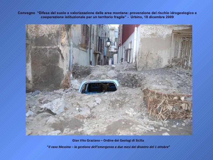 Il caso Messina - la gestione dell'emergenza a due mesi dal disastro del 1 ottobre