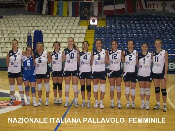 NAZIONALE ITALIANA PALLAVOLO  FEMMINILE