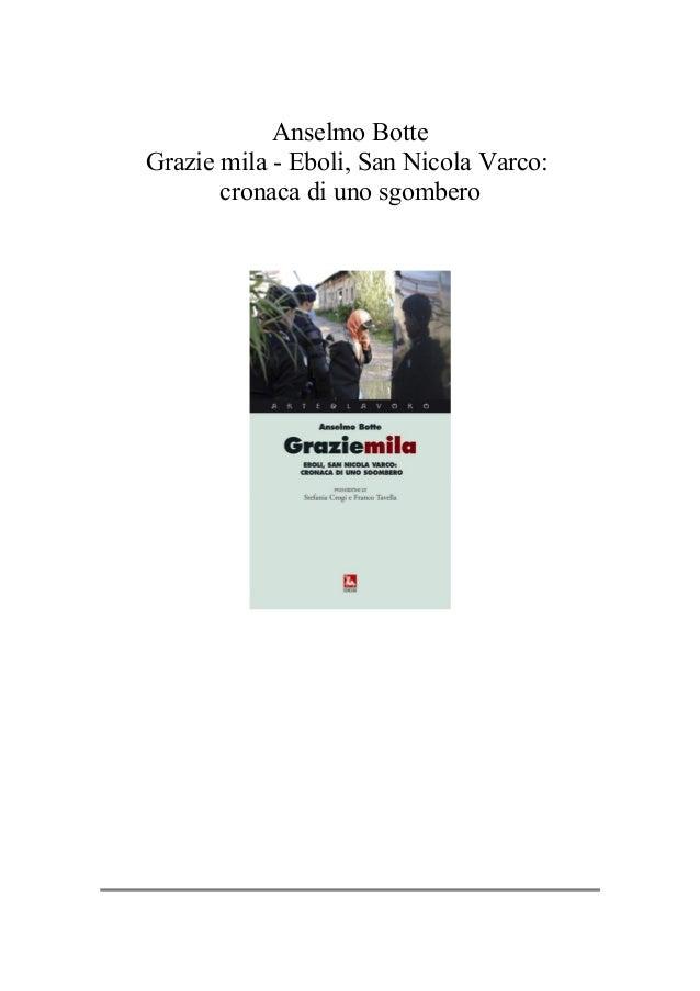Anselmo Botte Grazie mila - Eboli, San Nicola Varco: cronaca di uno sgombero
