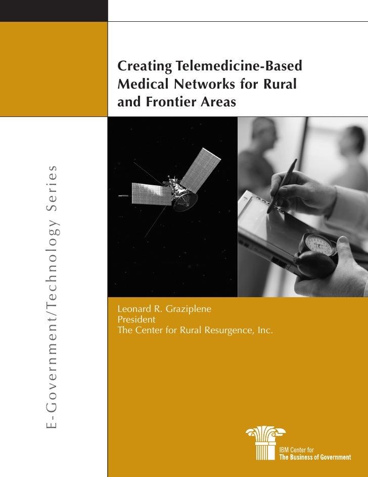 Creating Telemedicine-Based                                                            Medical Networks for Rural         ...