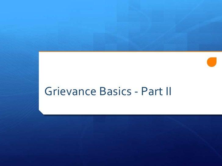 Grievance Basics - Part II