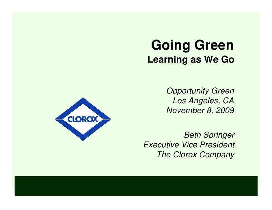 Going Green  Learning as We Go         Opportunity Green        Los Angeles, CA       November 8, 2009            Beth Spr...