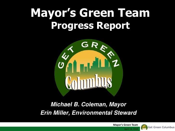 Mayor's Green Team Progress Report<br />Michael B. Coleman, Mayor<br />Erin Miller, Environmental Steward<br />