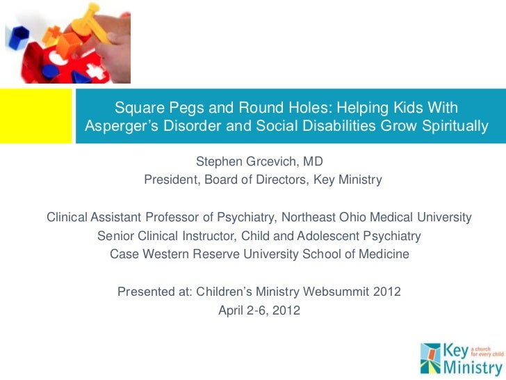 Square Pegs and Round Holes: Helping Kids With      Asperger's Disorder and Social Disabilities Grow Spiritually          ...
