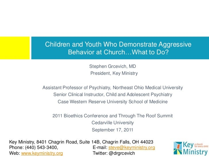 Children and Youth Who Demonstrate Aggressive                        Behavior at Church…What to Do?                       ...