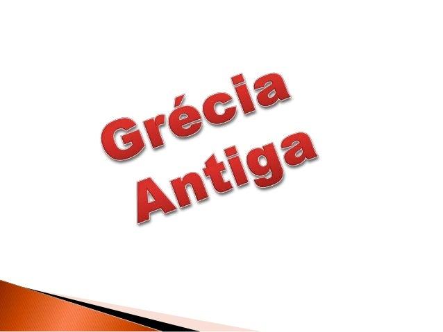 A Grécia Antiga