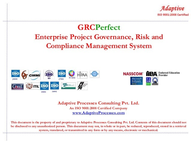 GRCPerfect Enterprise Project Governance, Risk and Compliance Management System  Adaptive Processes Consulting Pvt. Ltd. A...