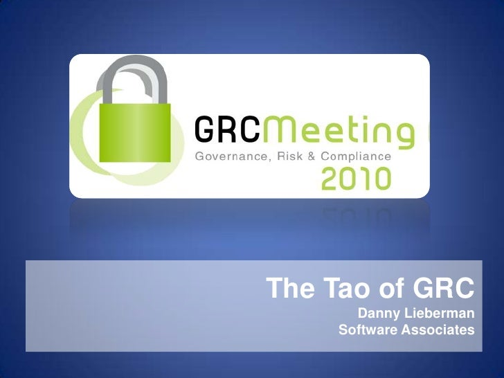 The Tao of GRC