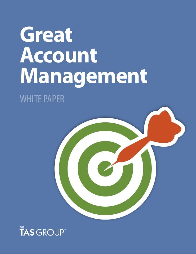 Great Account Management WHITE PAPER