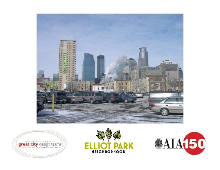 great city design team   Sponsors:          AIA Minneapolis         MASLA         ULI         MN APA   in partnership with...