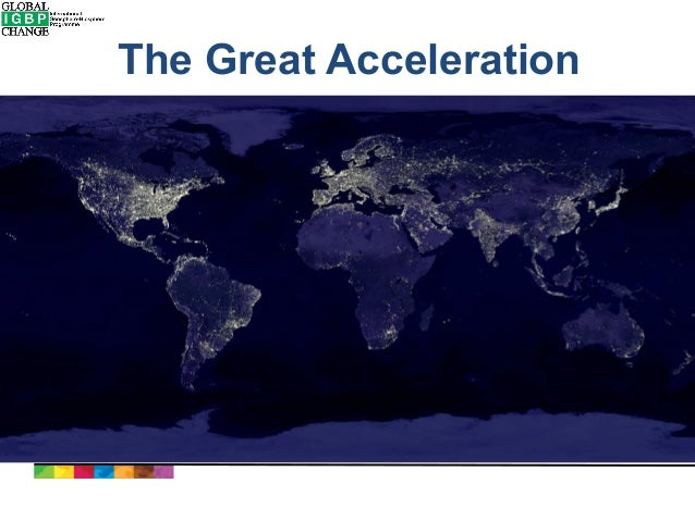 the Great acceleration  de International Geosphere-Biosphere Programme