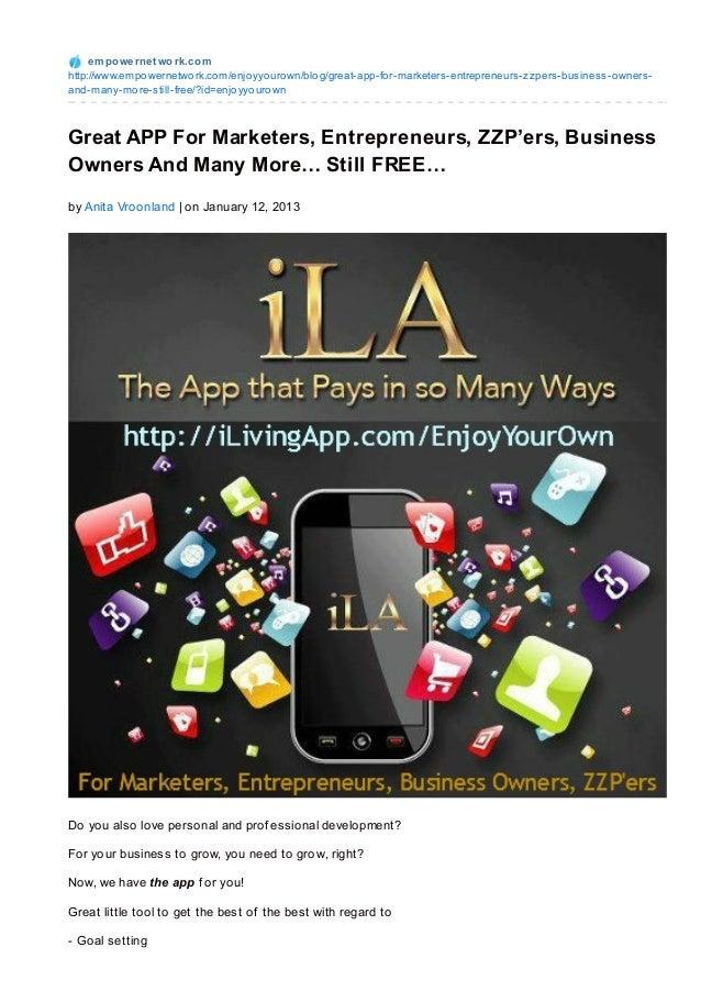 e m po we rne t wo rk.co mhttp://www.empo wernetwo rk.co m/enjo yyo uro wn/blo g/great-app-fo r-marketers-entrepreneurs-zz...